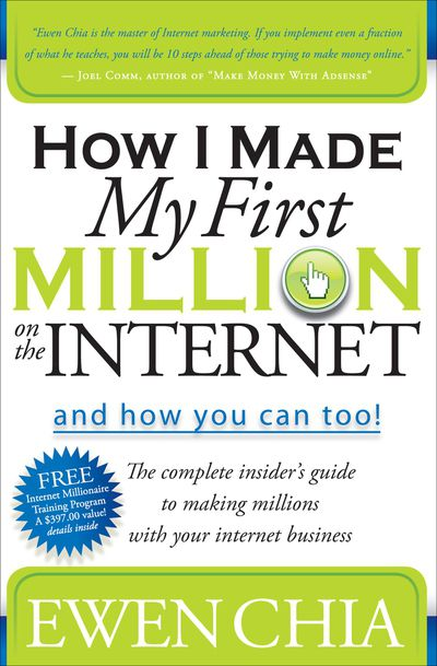 Buy How I Made My First Million on the Internet and How You Can Too! at Amazon