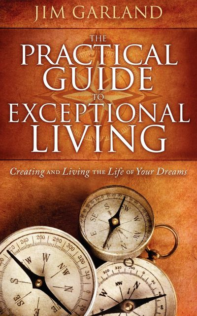 Buy The Practical Guide to Exceptional Living at Amazon