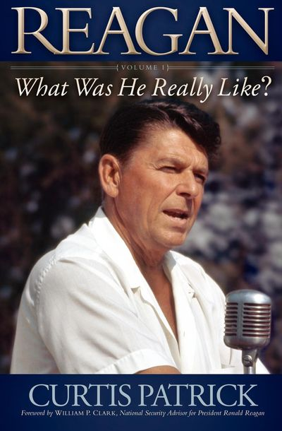 Buy Reagan: What Was He Really Like? Volume I at Amazon