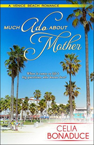 Much Ado About Mother
