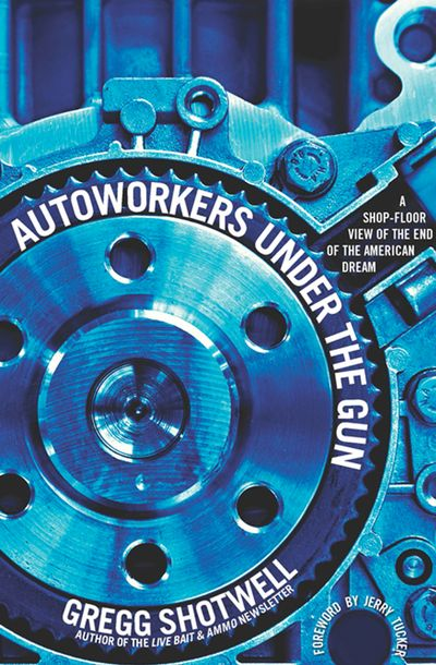 Buy Autoworkers Under the Gun at Amazon
