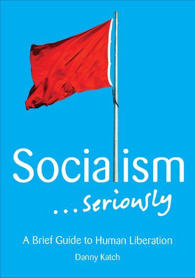 Buy Socialism . . . Seriously at Amazon