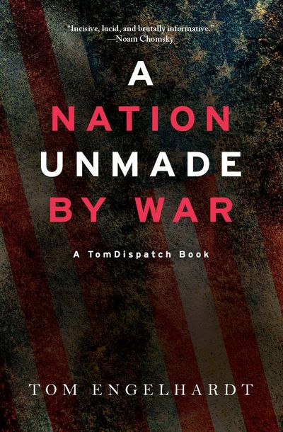 Buy A Nation Unmade by War at Amazon