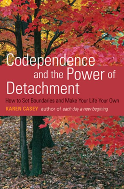 Buy Codependence and the Power of Detachment at Amazon