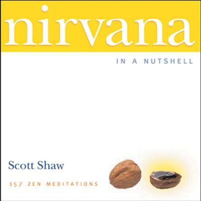 Nirvana in a Nutshell