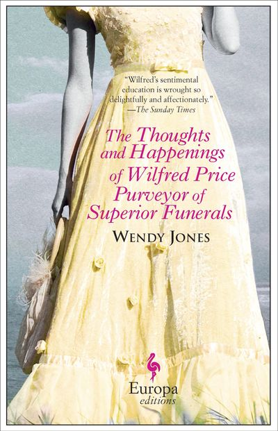 Buy The Thoughts and Happenings of Wilfred Price Purveyor of Superior Funerals at Amazon