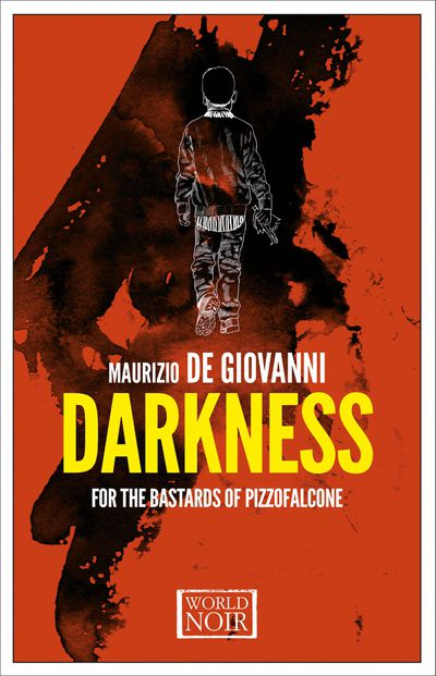 Buy Darkness for the Bastards of Pizzofalcone at Amazon