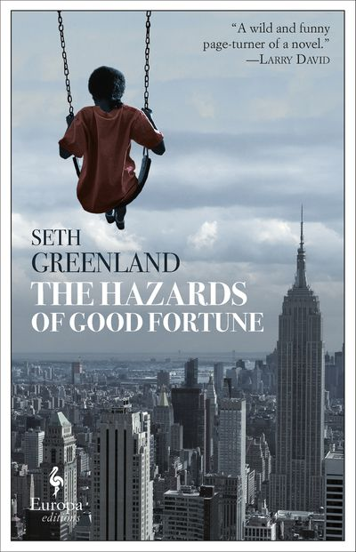 Buy The Hazards of Good Fortune at Amazon