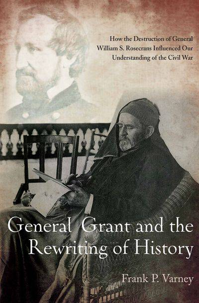 Buy General Grant and the Rewriting of History at Amazon