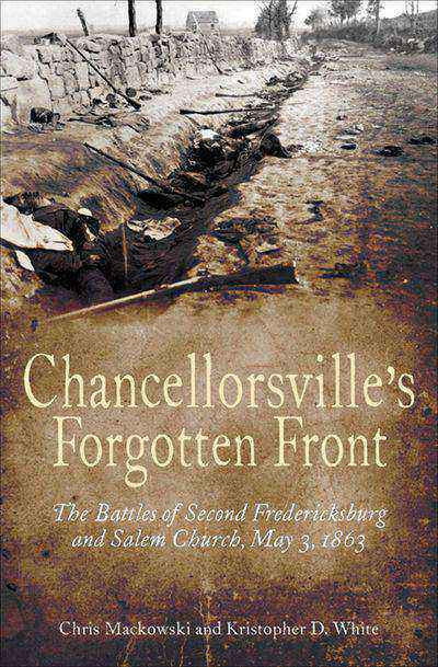 Buy Chancellorsville's Forgotten Front at Amazon