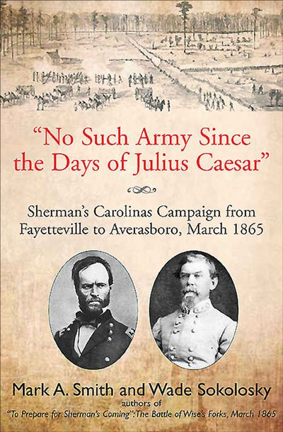 """""""No Such Army Since the Days of Julius Caesar"""""""