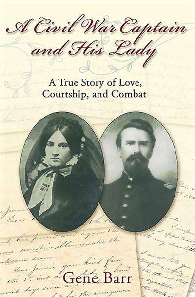 Buy A Civil War Captain and His Lady at Amazon