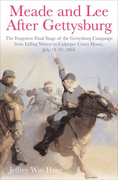 Buy Meade and Lee After Gettysburg at Amazon