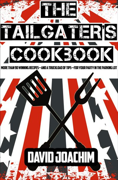 Buy The Tailgater's Cookbook at Amazon
