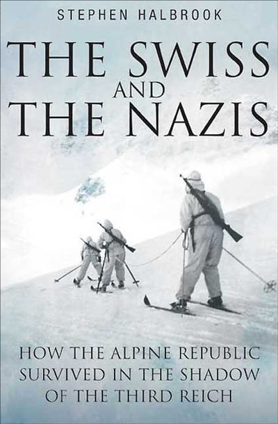Buy The Swiss and the Nazis at Amazon