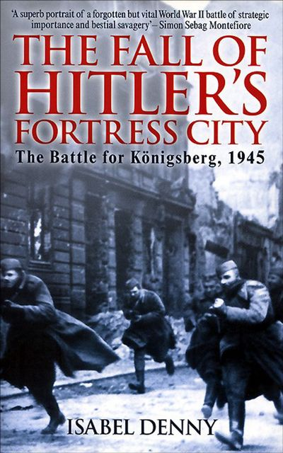 Buy The Fall of Hitler's Fortress City at Amazon