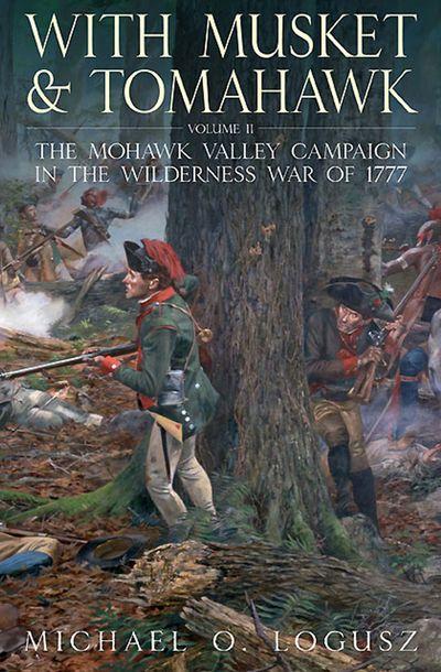 Buy With Musket & Tomahawk Volume II at Amazon