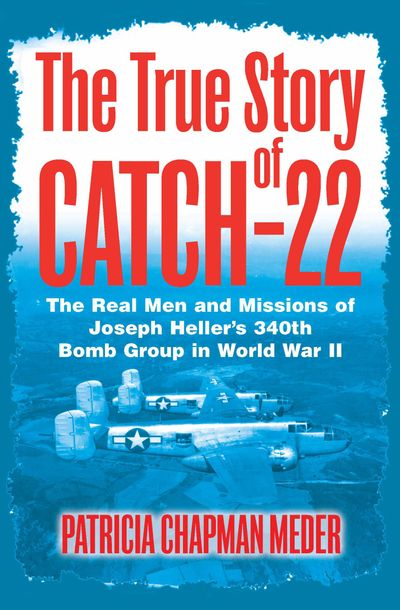 The True Story of Catch-22