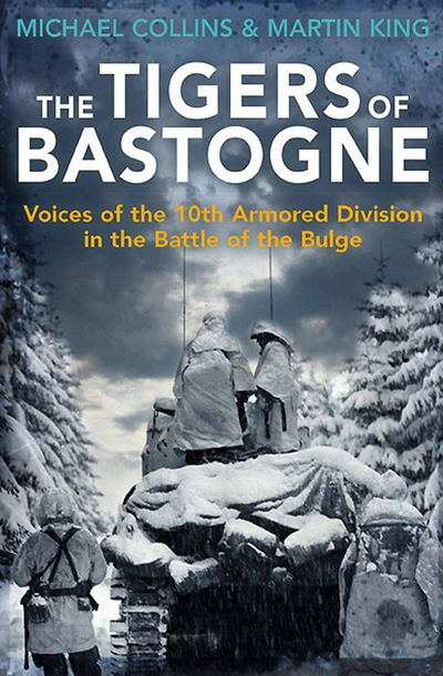 The Tigers of Bastogne