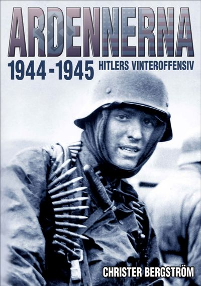 Buy Ardennerna 1944–1945 at Amazon