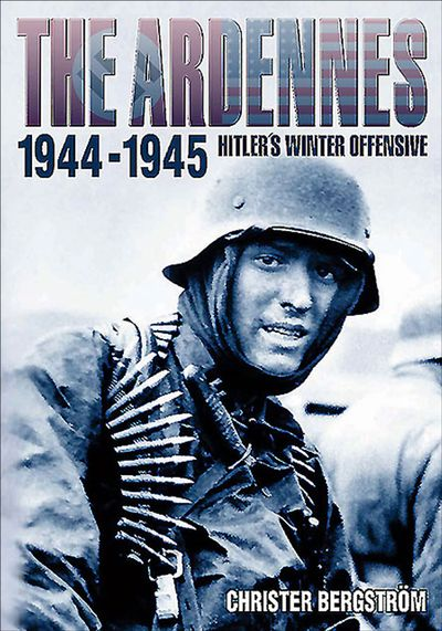 Buy The Ardennes, 1944-1945 at Amazon