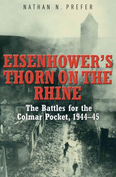 Eisenhower's Thorn on the Rhine