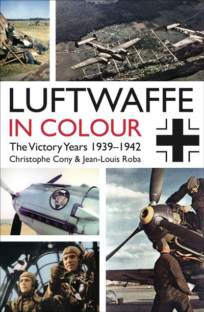 Buy Luftwaffe in Colour: The Victory Years 1939–1942 at Amazon