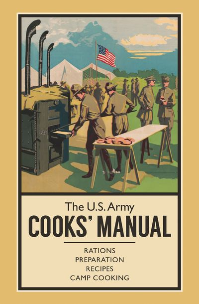 The U.S. Army Cooks' Manual