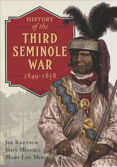 History of the Third Seminole War, 1849–1858