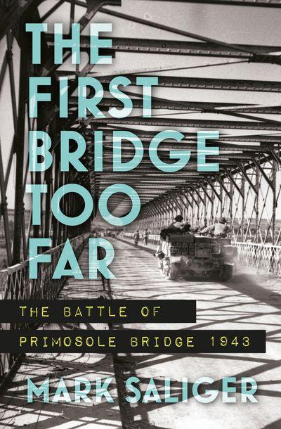 The First Bridge Too Far