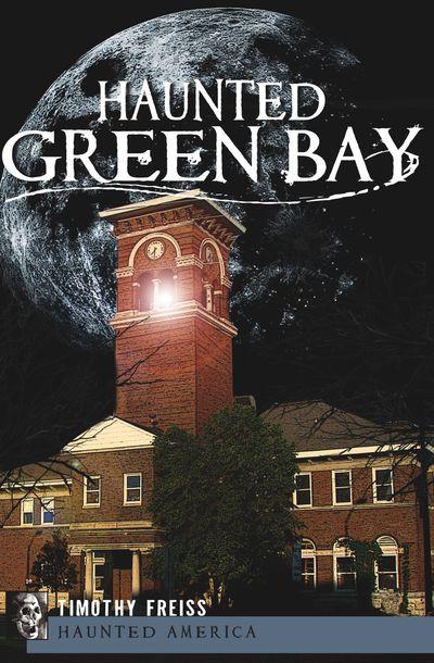 Buy Haunted Green Bay at Amazon