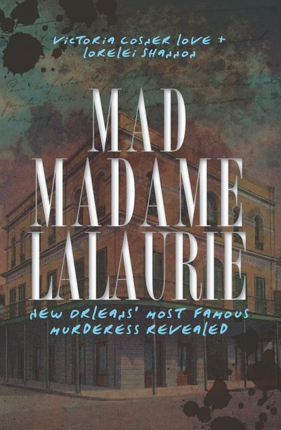 Buy Mad Madame LaLaurie at Amazon