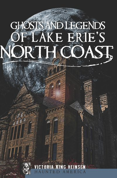 Buy Ghosts and Legends of Lake Erie's North Coast at Amazon