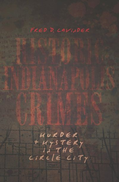 Buy Historic Indianapolis Crimes at Amazon