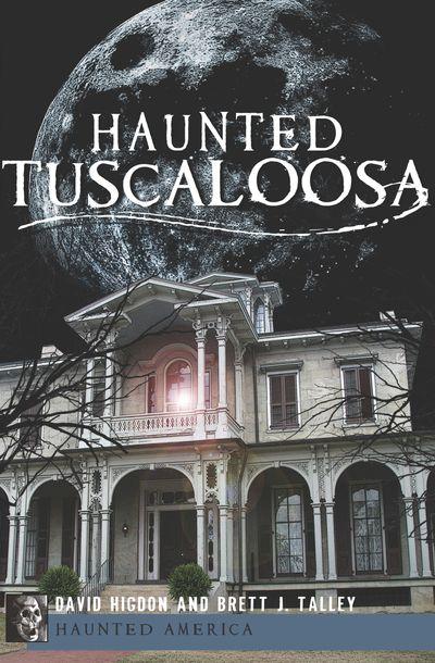 Buy Haunted Tuscaloosa at Amazon