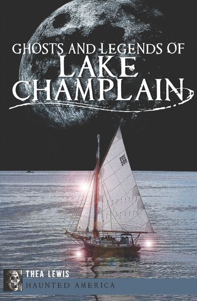 Buy Ghosts and Legends of Lake Champlain at Amazon