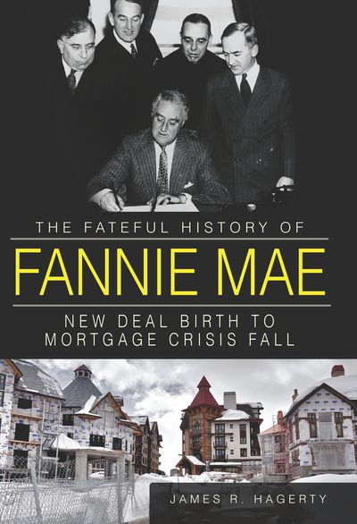 The Fateful History of Fannie Mae