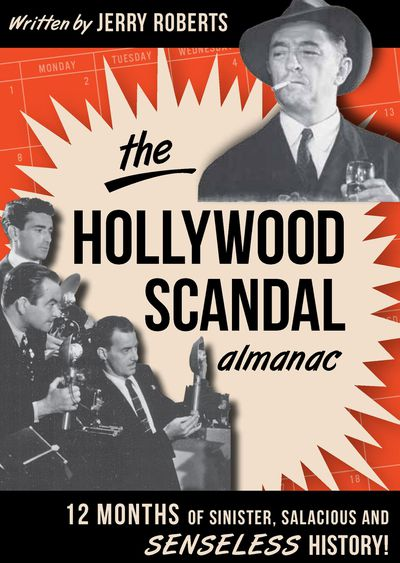 Buy The Hollywood Scandal Almanac at Amazon