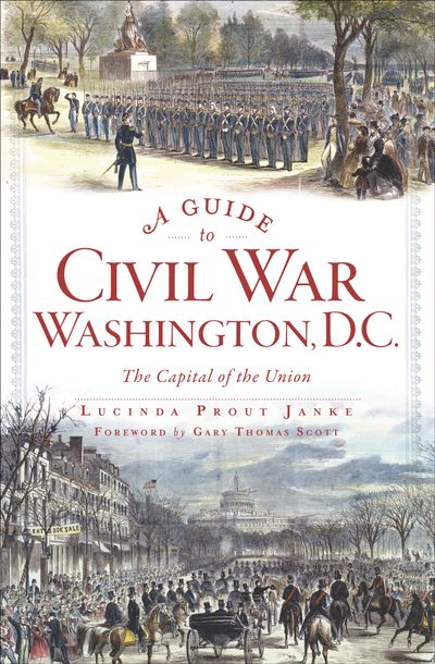 Buy A Guide to Civil War Washington, D.C. at Amazon