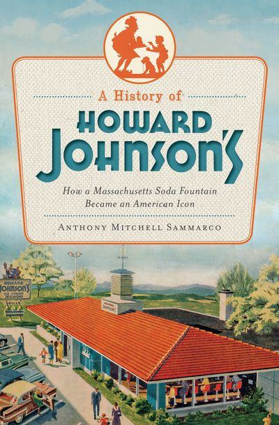 Buy A History of Howard Johnson's at Amazon