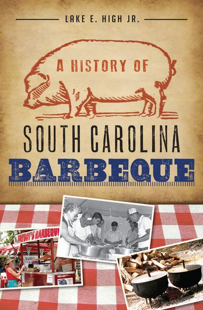 Buy A History of South Carolina Barbeque at Amazon