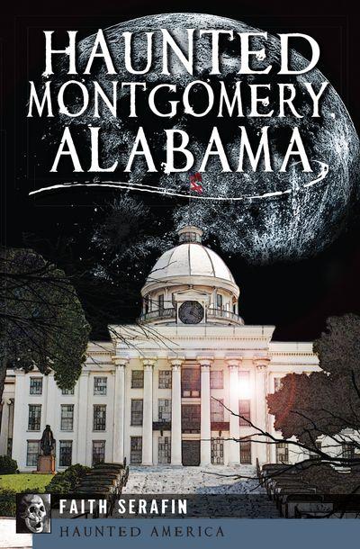 Buy Haunted Montgomery, Alabama at Amazon