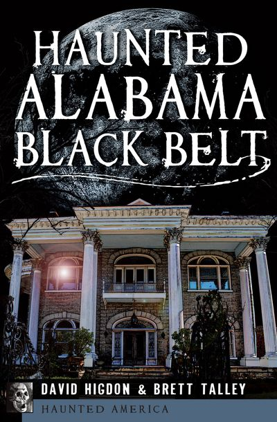 Buy Haunted Alabama Black Belt at Amazon