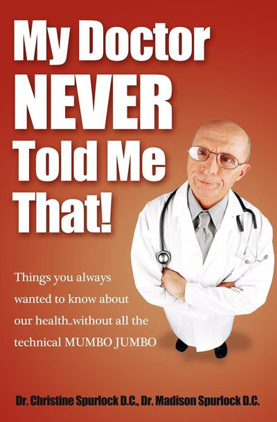 My Doctor Never Told Me That!