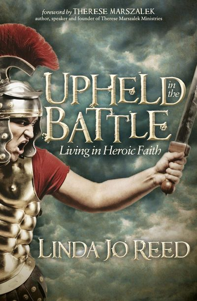 Upheld in the Battle