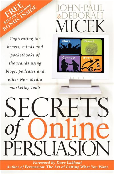 Buy Secrets of Online Persuasion at Amazon