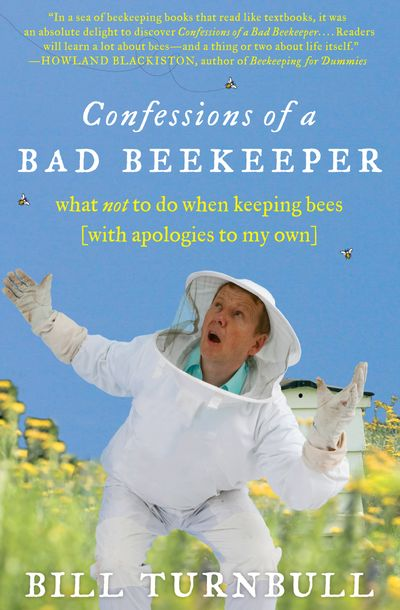 Buy Confessions of a Bad Beekeeper at Amazon