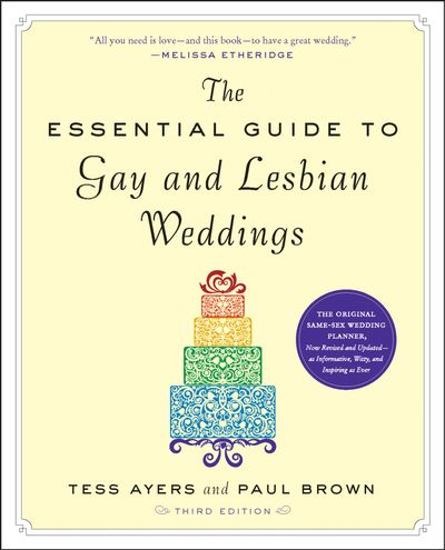 Buy The Essential Guide to Gay and Lesbian Weddings at Amazon