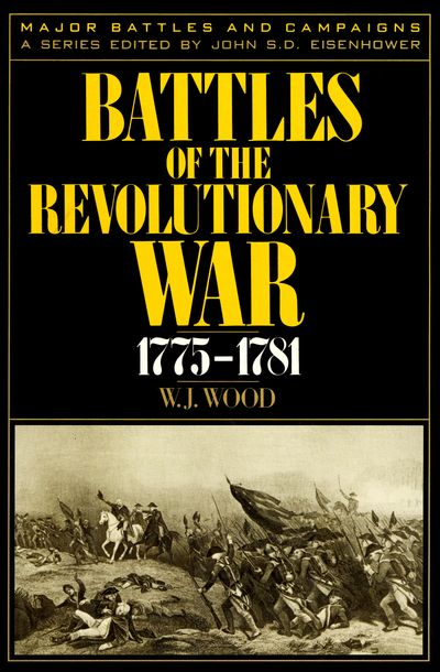 Buy Battles of the Revolutionary War, 1775–1781 at Amazon