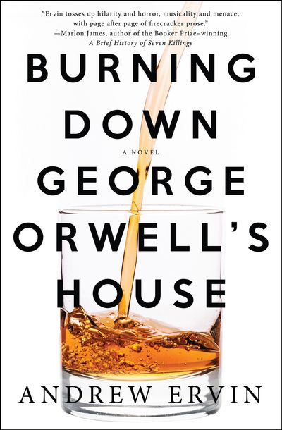 Buy Burning Down George Orwell's House at Amazon